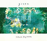 藤原さくら2nd EP『green』