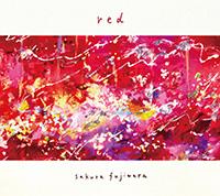 藤原さくら3rd EP『red』