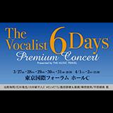 The Vocalist 6Days Premium Concert