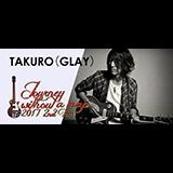 GLAY TAKURO