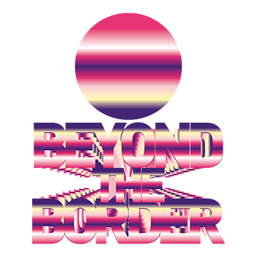 「BEYOND THE BORDER」
