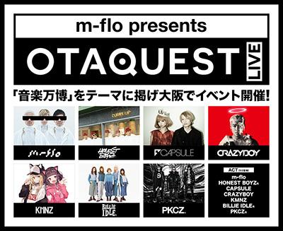 m-flo presents OTAQUEST LIVE