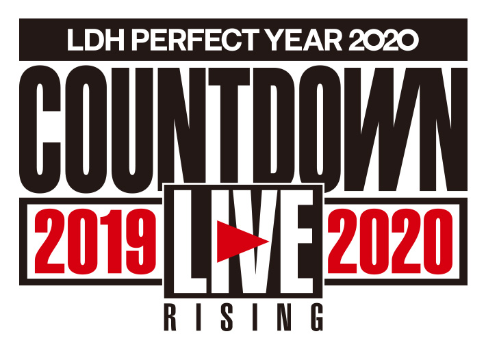 "LDH PERFECT YEAR 2020 COUNTDOWN LIVE 2019▶2020 ""RISING"""