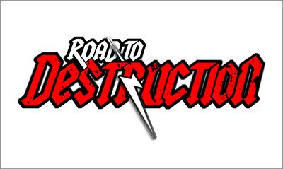 Road to DESTRUCTION