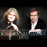 ニコライ・ルガンスキー&アレクサンドル・クニャーゼフ
