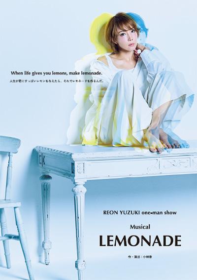 REON YUZUKI one-man show Musical 『LEMONADE』