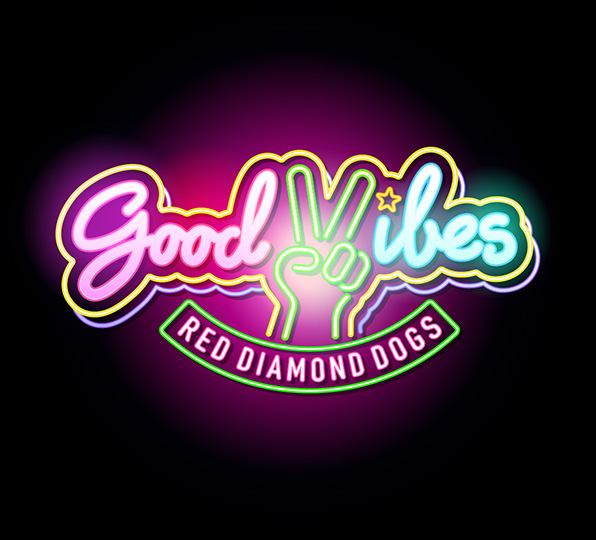 RED DIAMOND DOGS RELEASE EVENT ~ GOOD VIBES PARTY ~