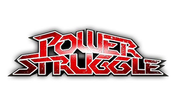 Road to POWER STRUGGLE/POWER STRUGGLE